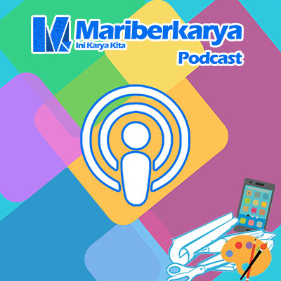 Mariberkarya Podcast
